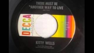 Watch Kitty Wells There Must Be Another Way To Live video