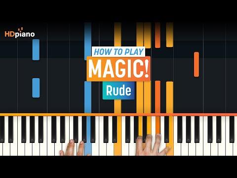 "How To Play ""Rude"" by MAGIC! | HDpiano (Part 1) Piano Tutorial"