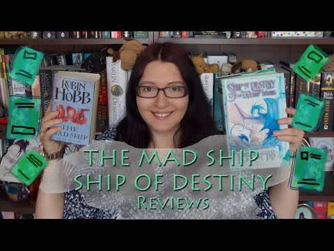 The Mad Ship & Ship of Destiny (reviews) by Robin Hobb