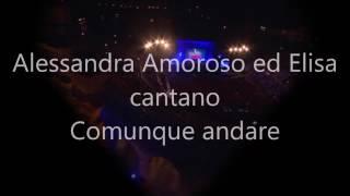 Comunque Andare - Alessandra Amoroso Feat. Elisa