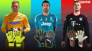 Best Famous Goalkeeper Gloves Champion League 2017/2018 ⚽ Football Goalkeeper Gloves ⚽ Footchampion