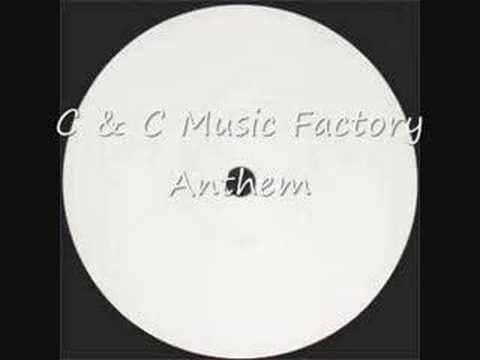 Anthem - C & C Music factory