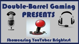 Double-Barrel Gaming Presents: Basement Radio Arcade Podcast + The Hottest Gaming News & Opinions