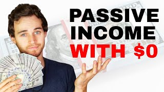 How To Make Passive Income Starting With No Money