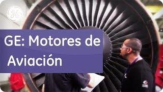¿Como Revisar Motores de Aviación? - GE Latinoamérica