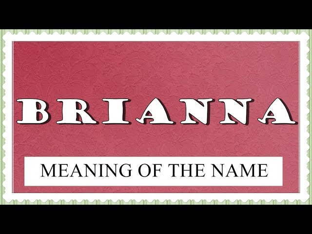 31+ Brianna biblical meaning ideas in 2021