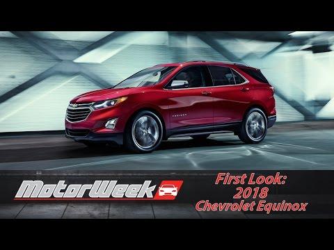 "First Look: 2018 Chevrolet Equinox - ""Strong as an Equinox"""