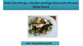 Chicken And Egg Salad With Almond Satay Sauce