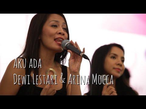 Dewi Dee Lestari & Arina Mocca - Aku Ada