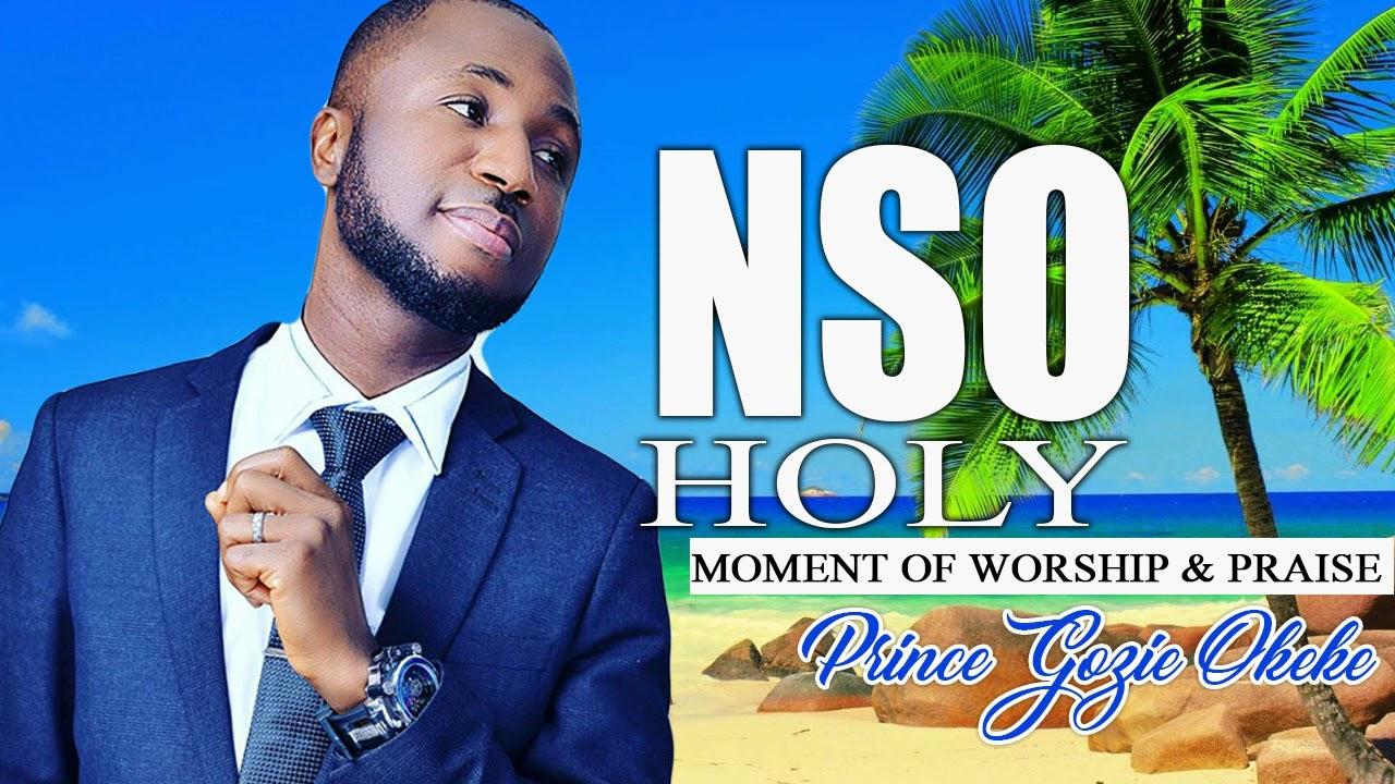 Princes Gozie Okeke Nso Holy Latest 2019 Nigerian Gospel Music Youtube