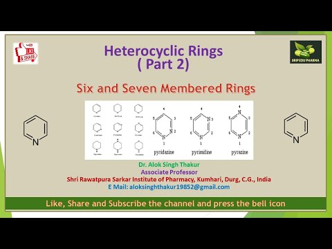 Heterocyclic Rings ( Part 2) Six and Seven membered Rings