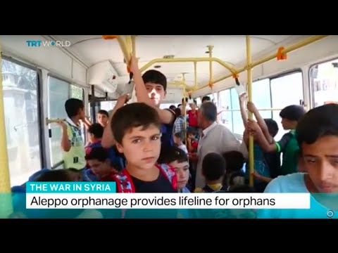 The War In Syria: Aleppo orphanage provides lifeline for orphans, Arabella Munro reports