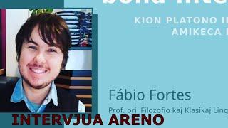 Intervjua Areno- FábioFortes: Instruo de Platono kaj ĝia rilato kun Eo movado kaj nia persona vivo