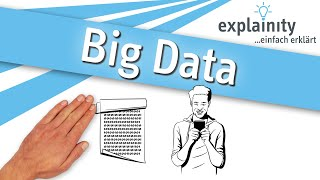 """Big Data"" einfach erklärt (explainity® Erklärvideo)"