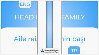 Head of the family Nedir? Head of the family İngilizce Türkçe Anlamı Ne Demek?