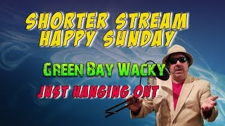 Short Stream - Just Hanging Out -Talk - Chat - Network and Grow Your Channel - Music - Comedy