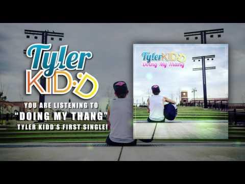 "tyler-kidd---""doing-my-thang""-(original)"