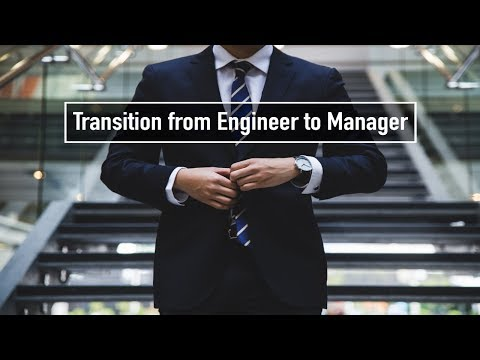 How Can I Show That I Am Ready to Transition From Engineer to Manager?