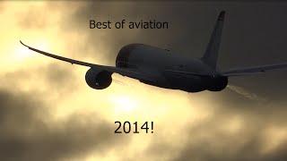 Best of aviation 2014 [HD]