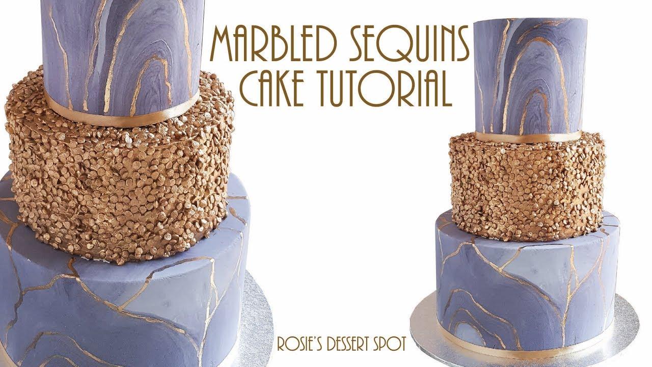 Marbled Sequins Cake Tutorial Rosie S Dessert Spot Youtube