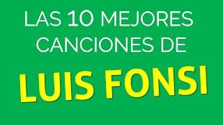luis fonsi sus mejores éxitos   mix 2016   las mejores canciones de luis fonsi 2016 compilado con los mejores lentos de luis fonsi 1  respira 2  el