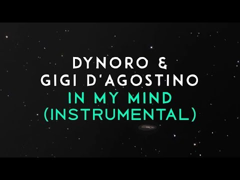 Dynoro, Gigi D'Agostino – In My Mind (Instrumental)