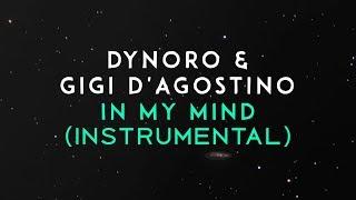 Dynoro, Gigi D'Agostino – In My Mind (Instrumental Remake) Video
