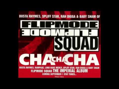 Flipmode Squad - Cha Cha Cha (explicit version)