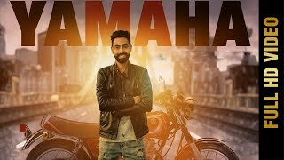 YAMAHA (FULL VIDEO ) | LOVELY | NEW PUNJABI SONG 2018 | AMAR AUDIO