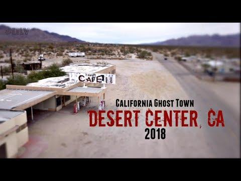 2018 GHOST Town Update: Desert Center, CA