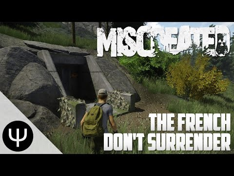 Miscreated — The French Don't Surrender!