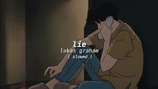 Lukas Graham › Lie › slowed﹢lyrics