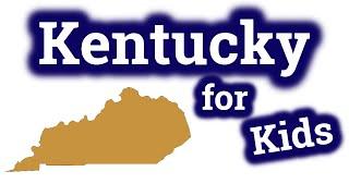 Кентукки для детей  Обучающее видео для штатов США