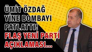 Ümit Özdağ yine bombayı patlattı! Flaş yeni parti açıklaması...