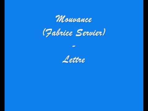 Mouvance (fabrice servier) - Lettre