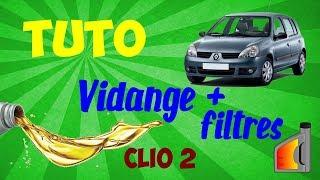 Vidange Clio 2 + Filtres