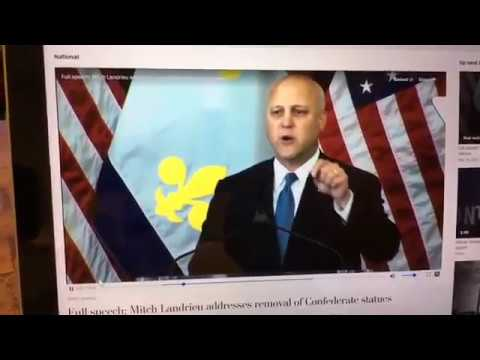 """Mayor Landrieu's """"Cult of the Lost Cause"""" on Daughters of the Confederacy"""