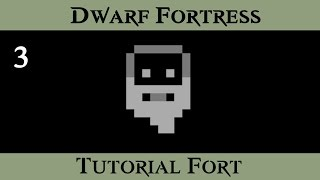 Dwarf Fortress Tutorial Fort - Digging into the Caverns - ( Episode 3 )