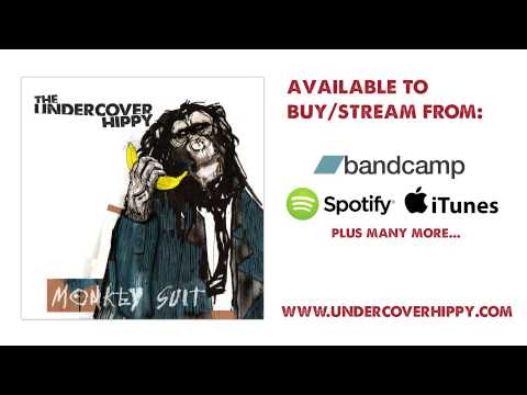 The Undercover Hippy - Our Streets [Audio]