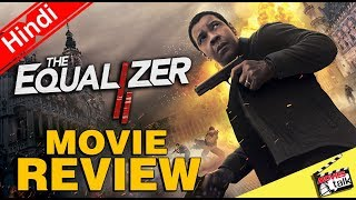 THE EQUALIZER 2 : Movie Review [Explained In Hindi]