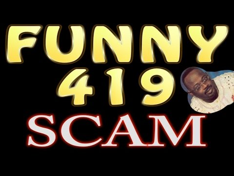 Funny 419 scam emails 1