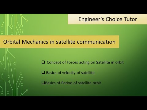 Orbital Mechanics In Satellite Communication