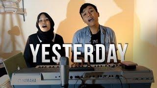 Yesterday - Bagus Bhaskara Feat. Avia (Live Cover)