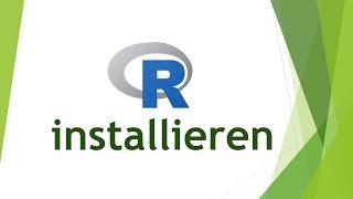 R installieren (Windows) und RStudio installieren