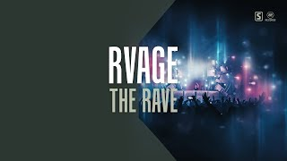 RVAGE - The Rave (#A2REC179)