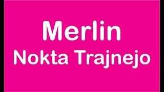 Merlin – Nokta Trajnejo (Petrópolis)