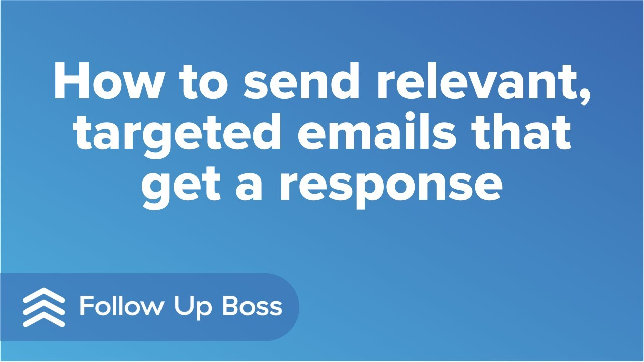 How to send relevant, targeted emails that get a response