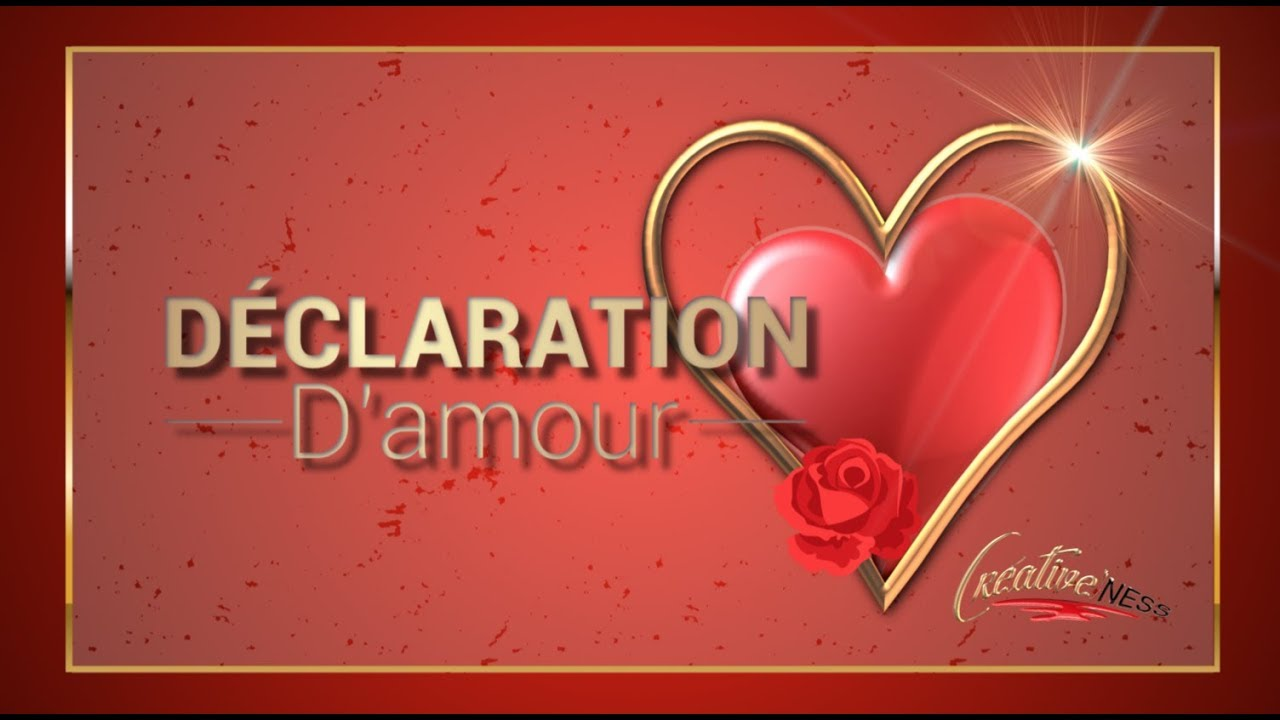 Carte Virtuelle La Plus Belle Declaration D Amour Youtube