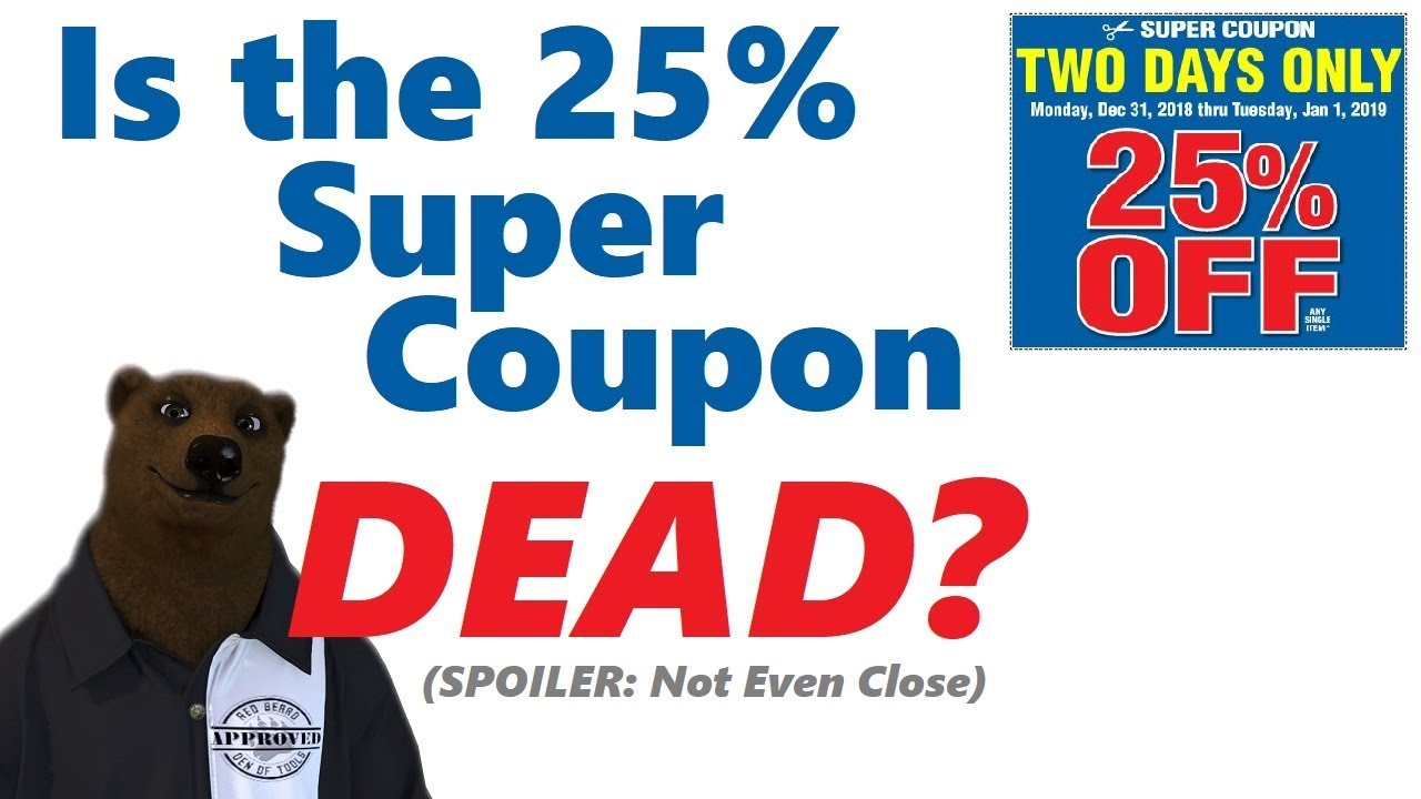Are Harbor Freight's 25% Off Coupons DEAD??? (They aren't and here's why)