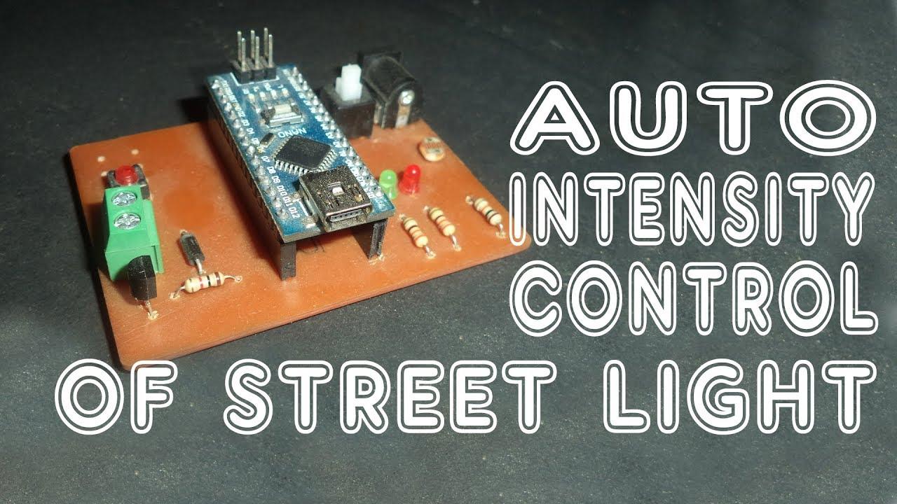 Auto Intensity Control Using Arduino | Intensity Control Of Street ...